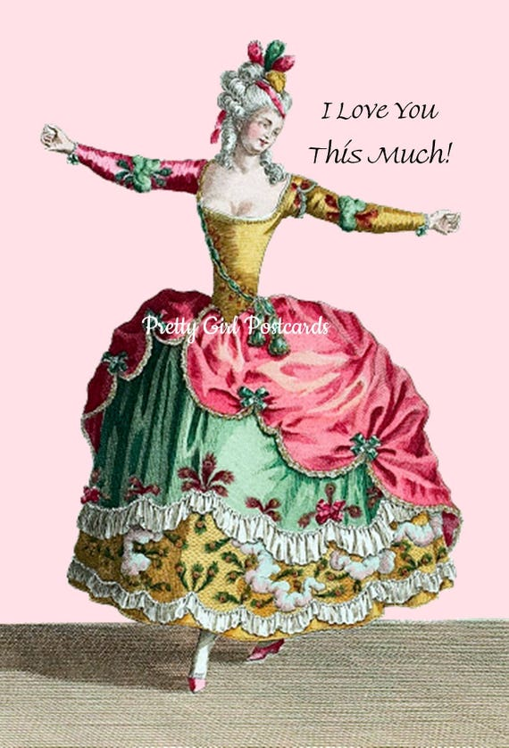 I Love You This Much! ~ Marie Antoinette. Postcard. Card. Fashion. Love. Home Decor. Dancer. Pink. Gold. Gift For Her. Free Shipping.