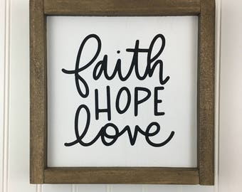 Faith Hope Love hand lettered framed sign