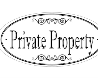 """OVAL 5.75"""" x 11.75"""" - Private Property sign - Free Shipping"""