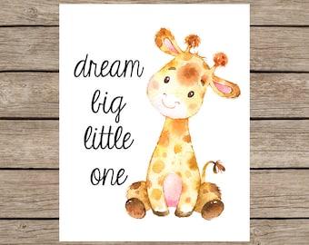 Dream Big Little One Giraffe Printable, Baby Giraffe Nursery Art, Safari Jungle Nursery Decor, Animal Nursery Decor, Baby Animal Printables