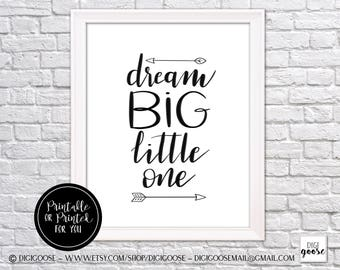 CLEARANCE!! DREAM BIG little one // instant printable // digital download // nursery decor, nursery printable, nursery art, baby shower gift
