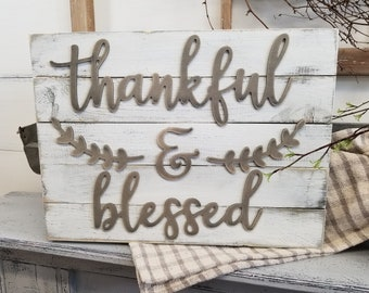 Thankful & Blessed Pallet Sign