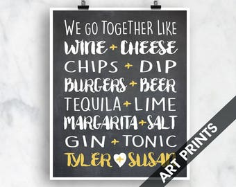 We go Together Like (Top Shelf Humor)  Art Print (Featured on Vintage Chalkboard and Butter) Personalized Name Art Print