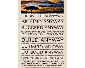 Mother Teresa's Anyway Poem - Available Sizes (8x12) (12x18) (16x24) (18x24) (20x30) (24x36)