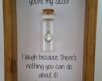 Sister gift, Gifts for sister, Sister birthday, Sister card, Sister quotes, Funny sister card, Sis gifts. Add names or your own message.