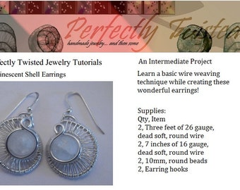 TUTORIAL Luminescent Shell Earrings - Wire Wrapped Jewelry Pattern