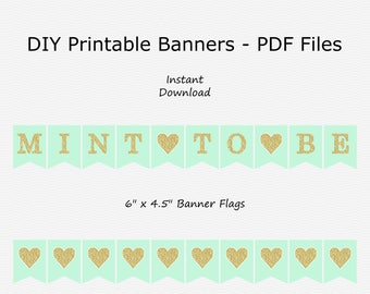 Mint To Be Banner with Hearts - Mint Green & Gold Glitter - Heart - Wedding Bunting - PRINTABLE - INSTANT DOWNLOAD