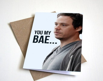 """Once Upon a Time """"You My Bae"""" Greeting Card"""