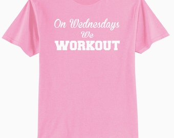 On Wednesdays We Workout Adult Workout Tee