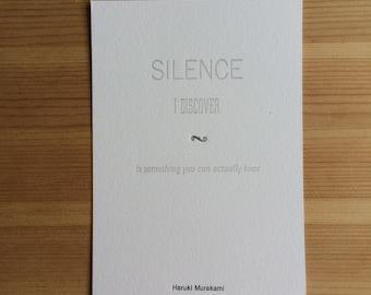 Letterpress typeset Haruki Murakami quote - 1 of 3 Silence