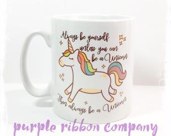 10oz Designer Mug - UNICORN Mug  Quote Mug   Funny Mug   Unicorn quote Mug