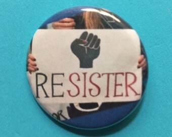 Feminist pin / Resister / 1.25 inch protest pinback button