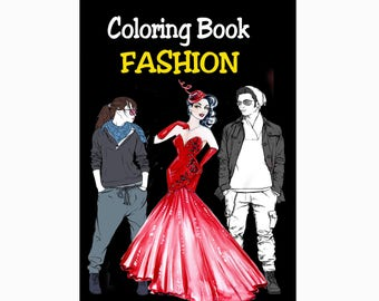Fashion Design Coloring Books for Adults Grownups Teens Teenagers Sketches Teen Girls Women Coloring Books 49 Pages Digital Printable PDF