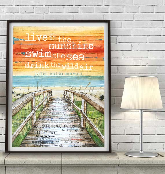 Beach Boardwalk ART PRINT or CANVAS Ralph Waldo Emerson Quote Live in the sunshine swim the sea dock home decor wall poster sign, All sizes