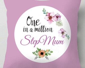 Step mum, one in a million mothers day cushion /pillow