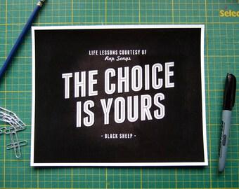 90er Jahre Rap Lyrics die Wahl liegt bei Ihnen, schwarze Schafe, Hip Hop Kunstdruck, schwarz weiß Typografie Leben Lektionen Musik Poster Wandkunst