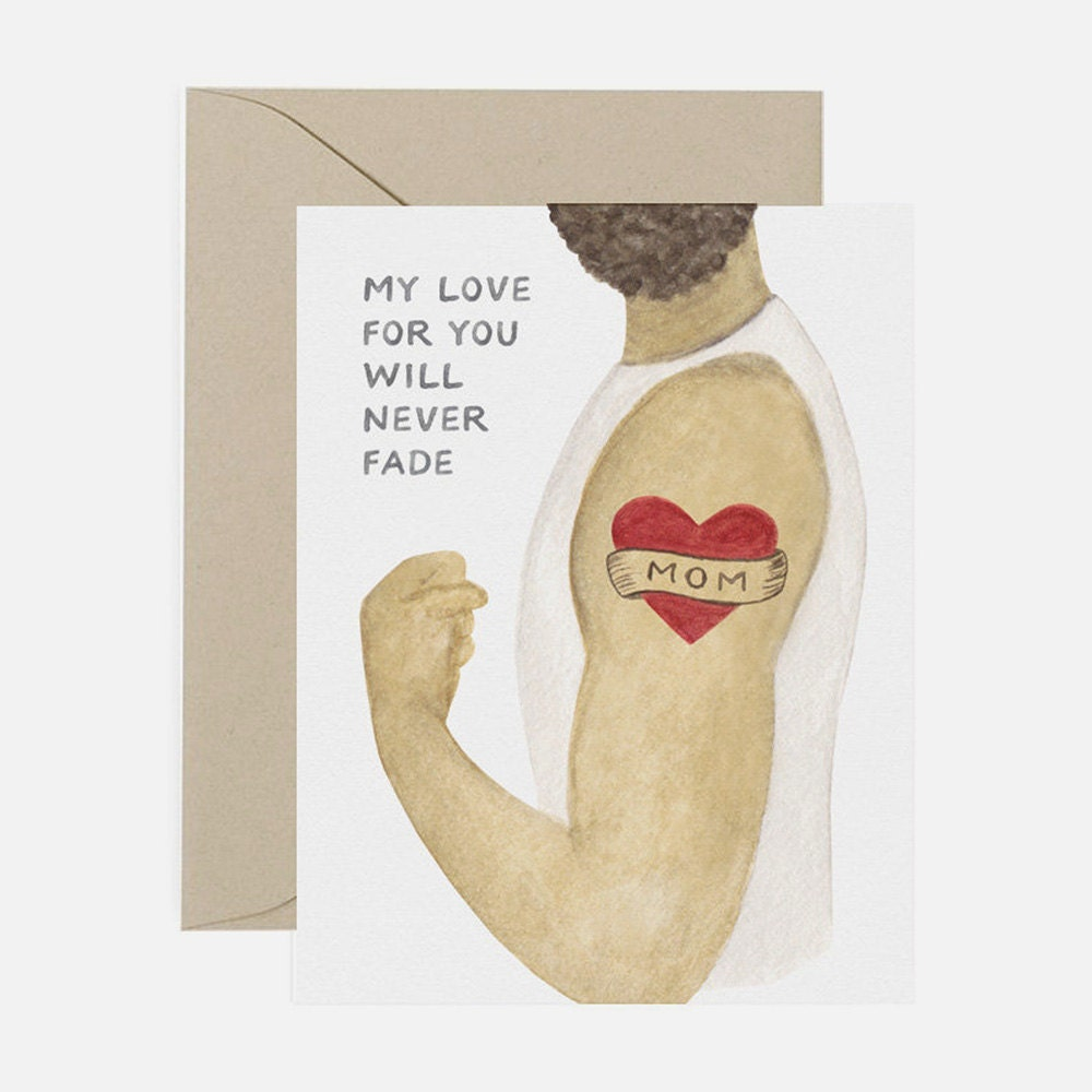 A unique Mother's Day card for a mom who puts up with your tattoos