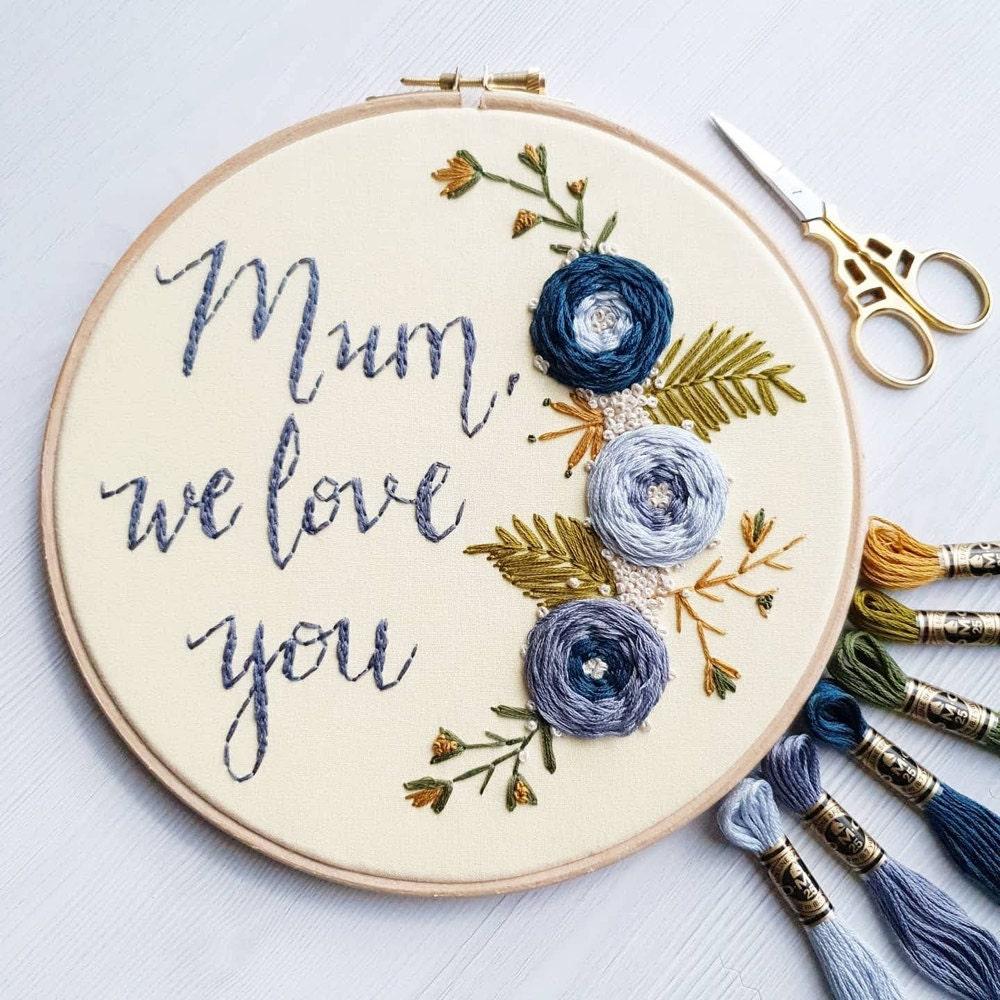 Custom 'mum we love you' floral embroidery hoop from Natalie Gaynor Designs