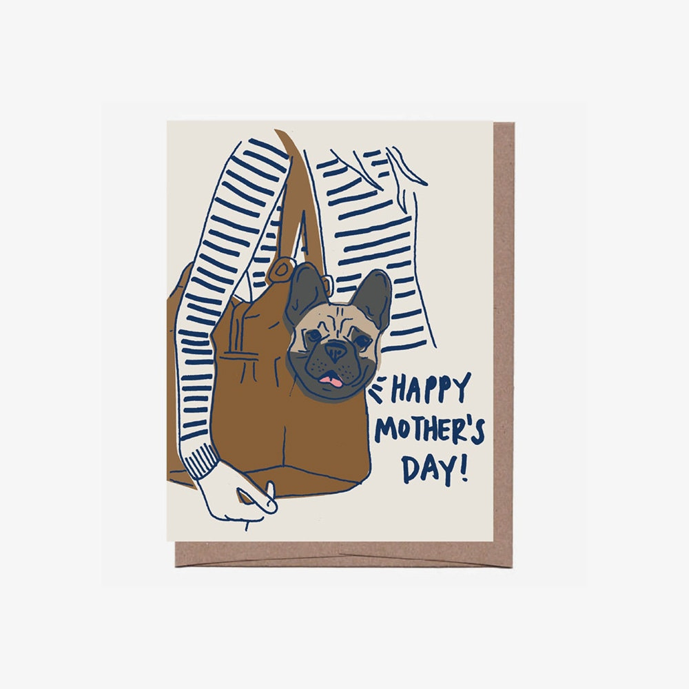A unique Mother's Day card for a mom who takes her pet pug everywhere