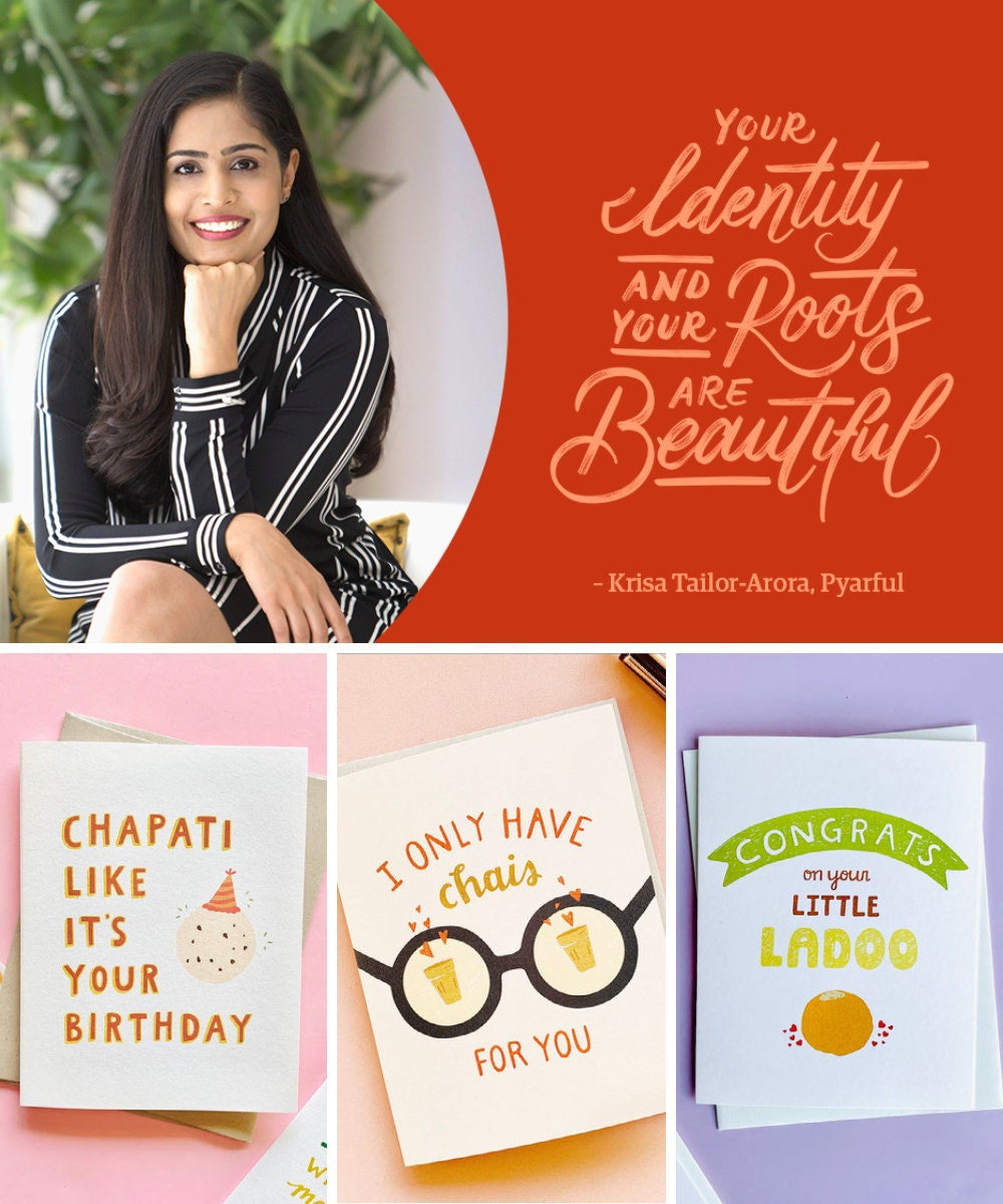 """A collage of greeting cards available from Pyarful, including a portrait of shop owner Krisa Tailor-Arora and a hand-lettered quote from her that reads """"Your identity and your roots are beautiful."""""""