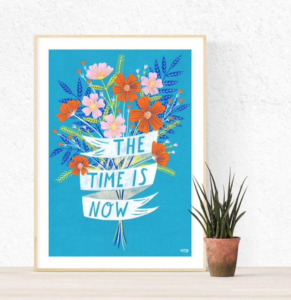 The Time Is Now art print from Bonbi Forest