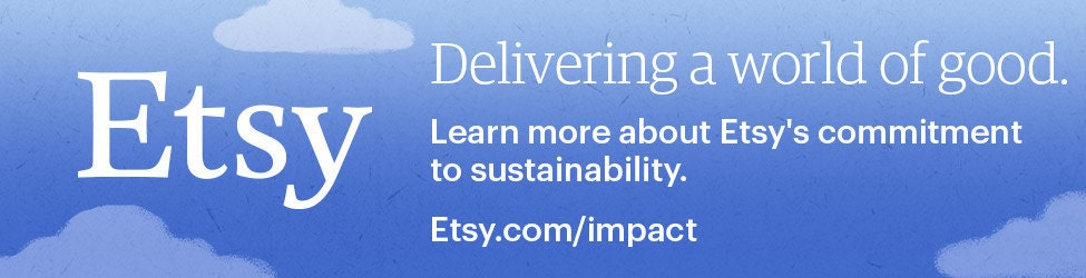 """""""Delivering a world of good. Learn more about Etsy's commitment to sustainability. Etsy.com/impact"""