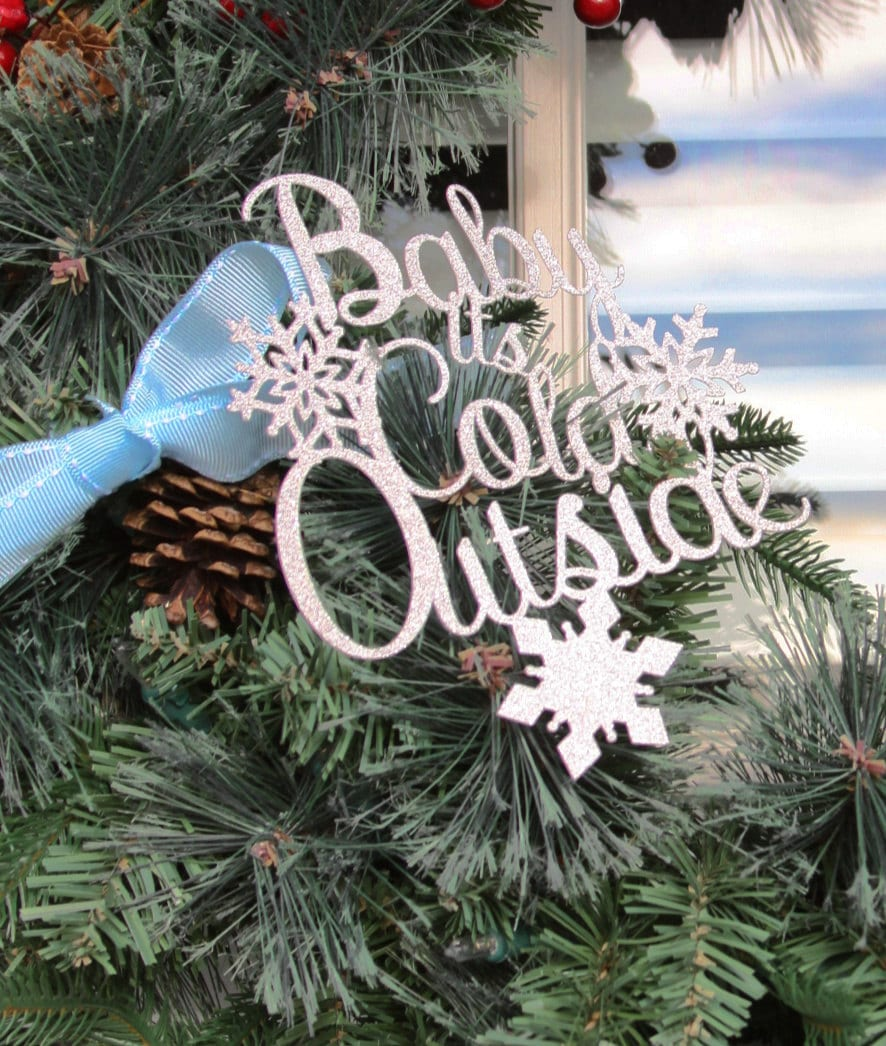 Baby Its Cold Outside Wreath Decorations