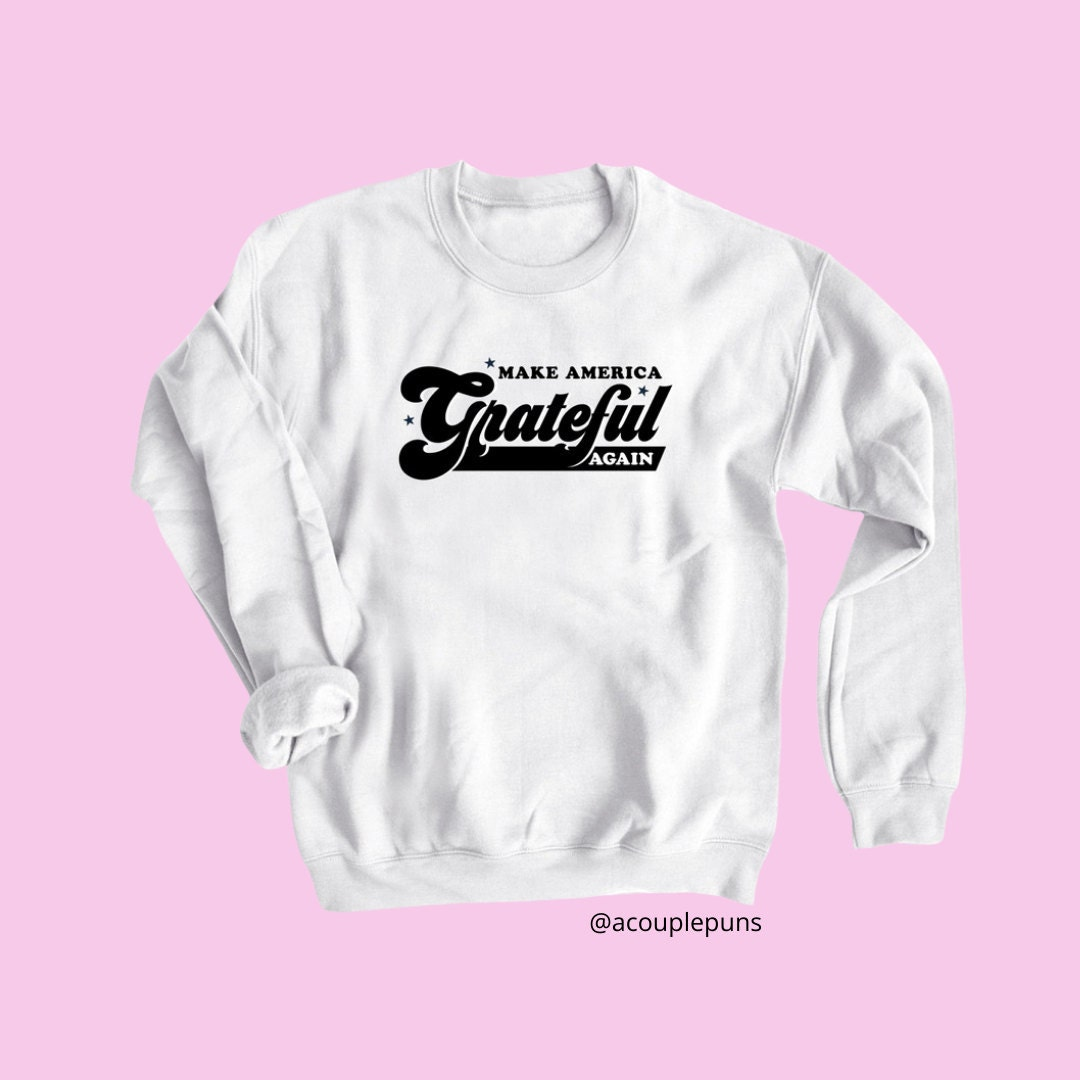 Make America Grateful Crew Neck