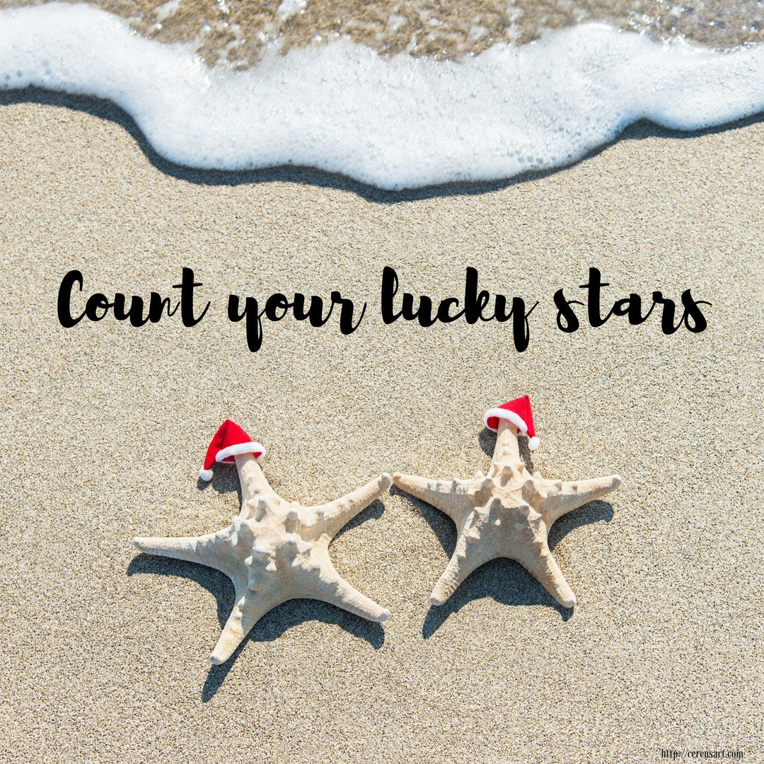 Count your lucky stars!