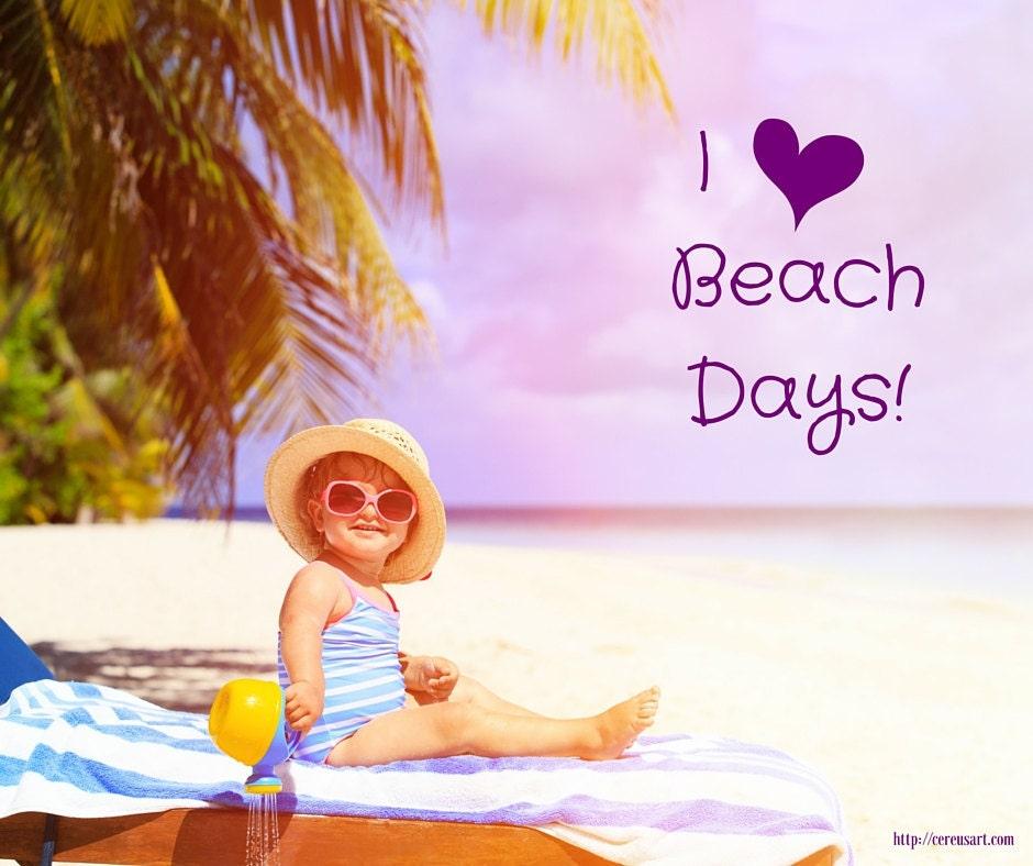 I love beach days!