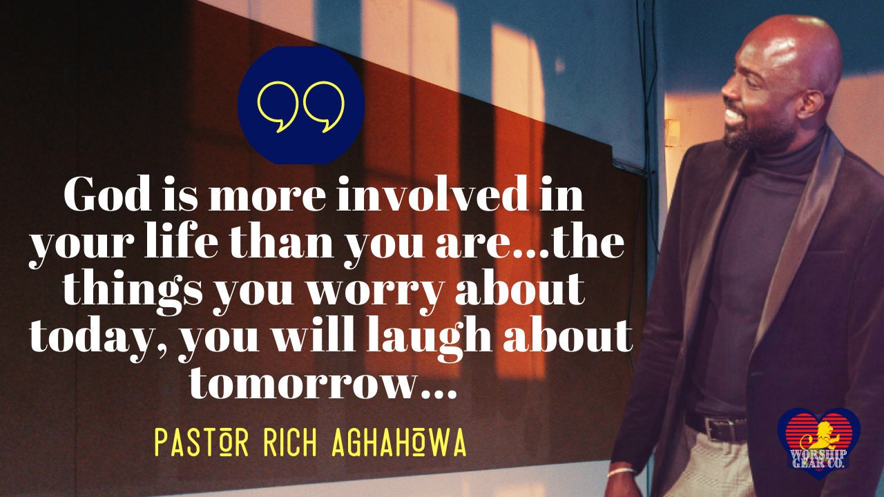 Quote by Pastor Rich Aghahowa