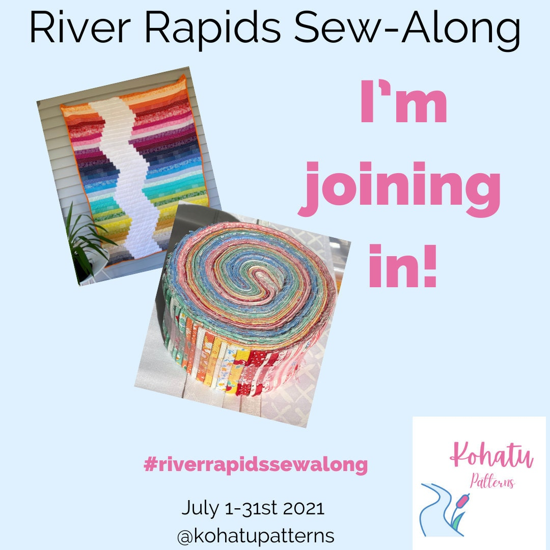 An image for you to post on Instagram showing that you plan to quilt-along in the River Rapids Sew Along. Pictures of a Rainbow Quilt and a Robert Kaufman Fabrics Roll Up of 2.5 quilt fabric strips