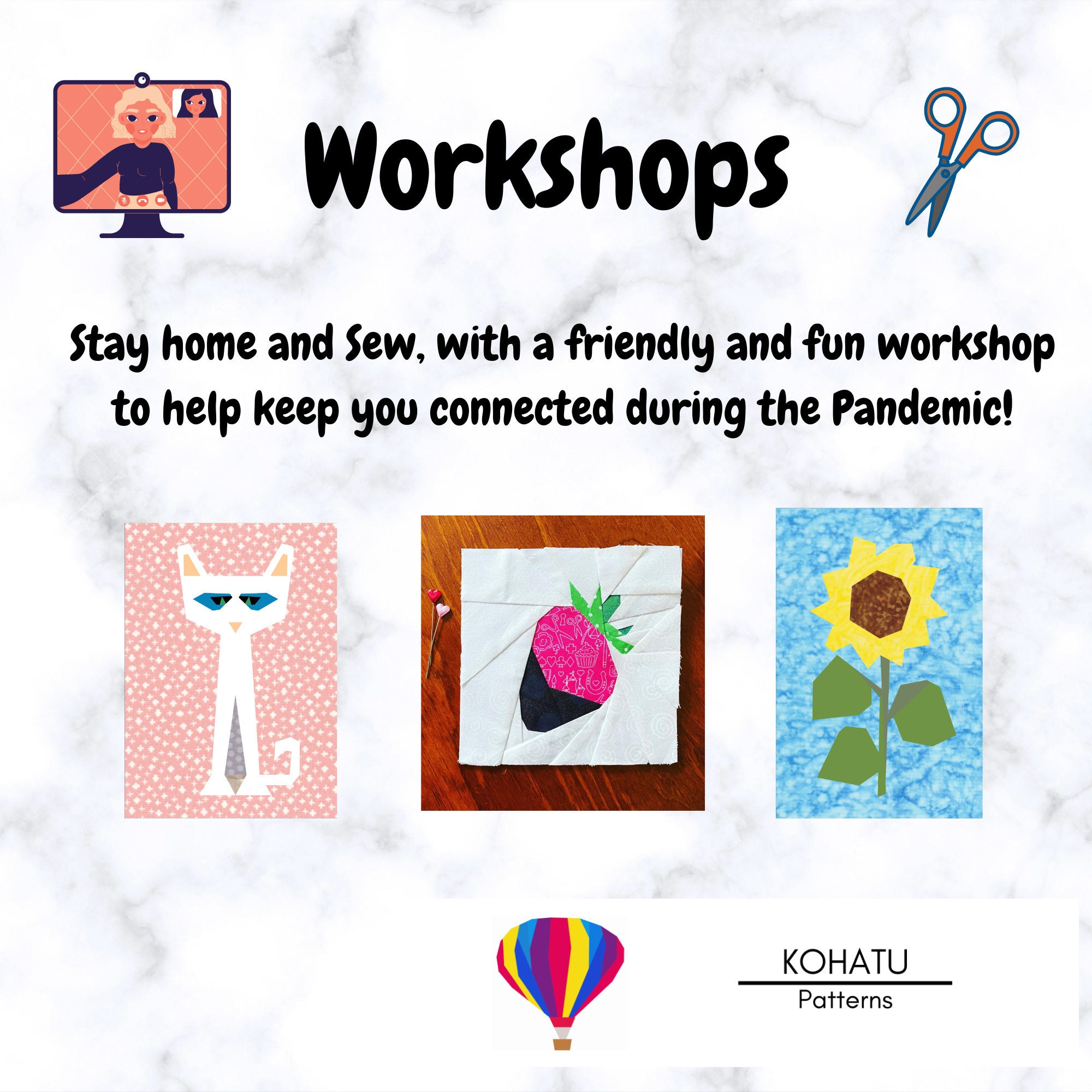 Stay home and sew with friends! Join a live Online Workshop!