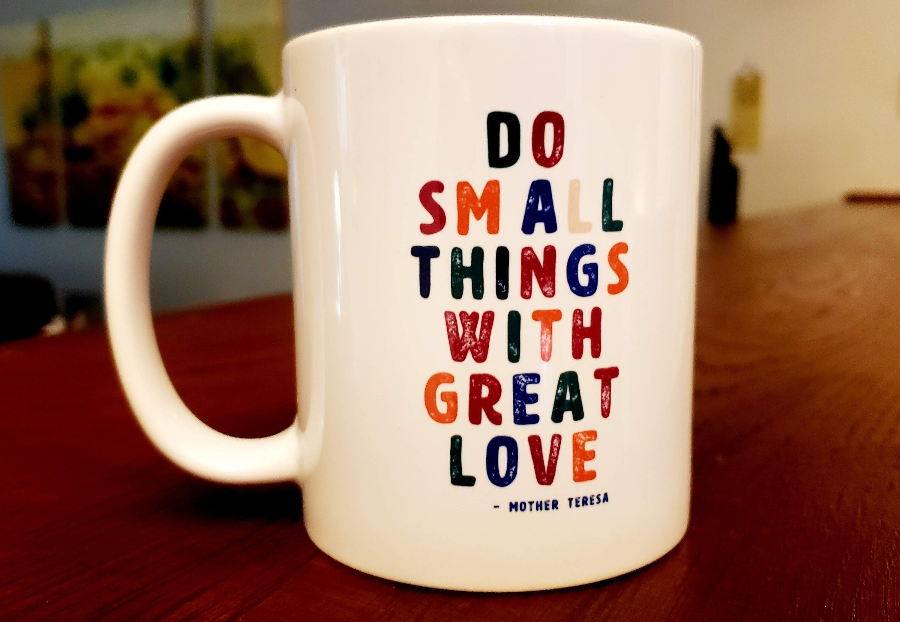 Do Small Things With Great Love - Mother Teresa Mug | Mother Teresa | Catholic | Catholic Mug | Graduation Gift| Teacher Gift