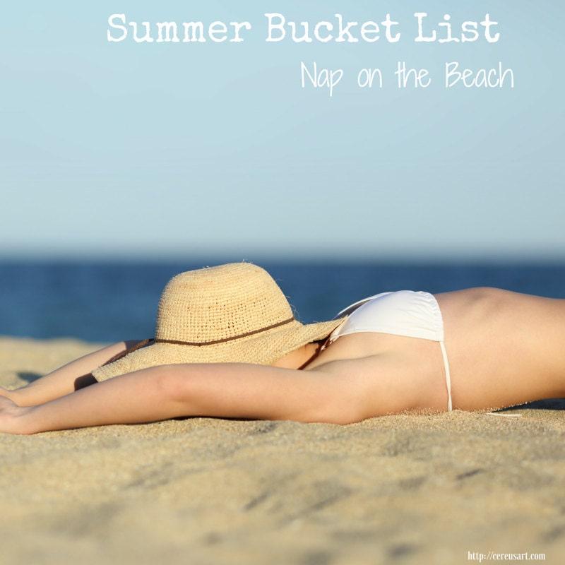 Summer Bucket List:  Nap on the beach
