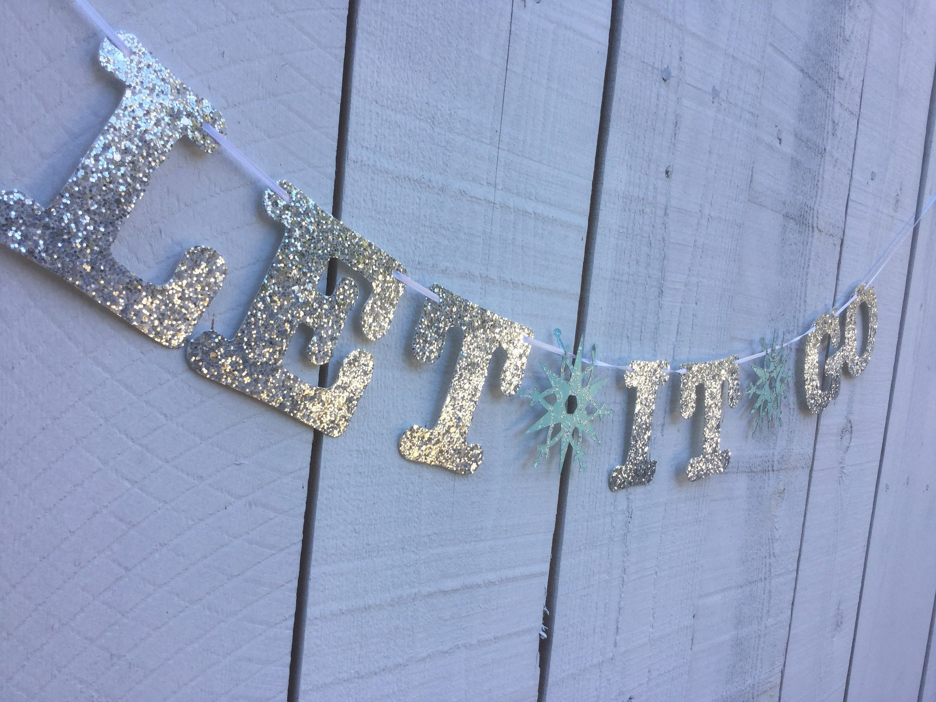 Let it Go banner for a Frozen-theme party