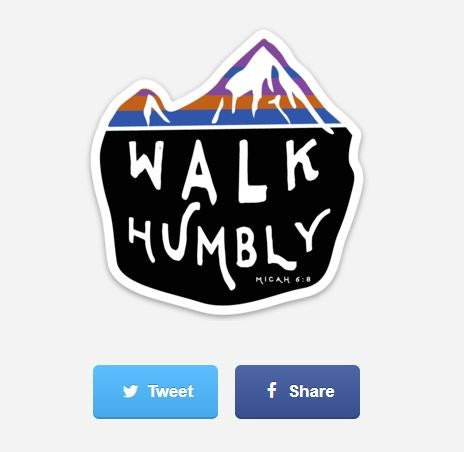 Walk Humbly Sticker - coming soon!