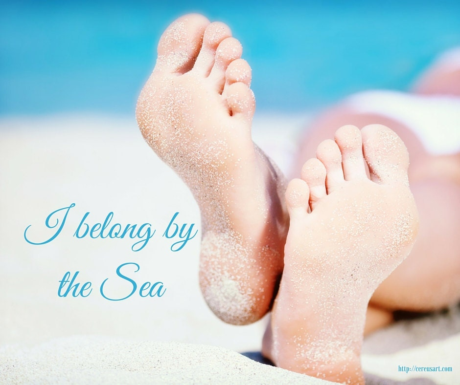 I belong by the sea!