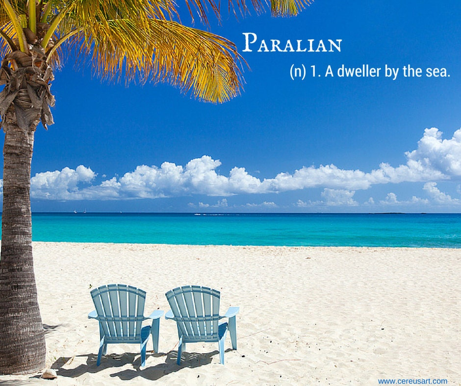 Paralian (n) a dweller by the sea