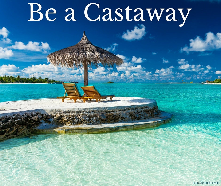 Be a Castaway!