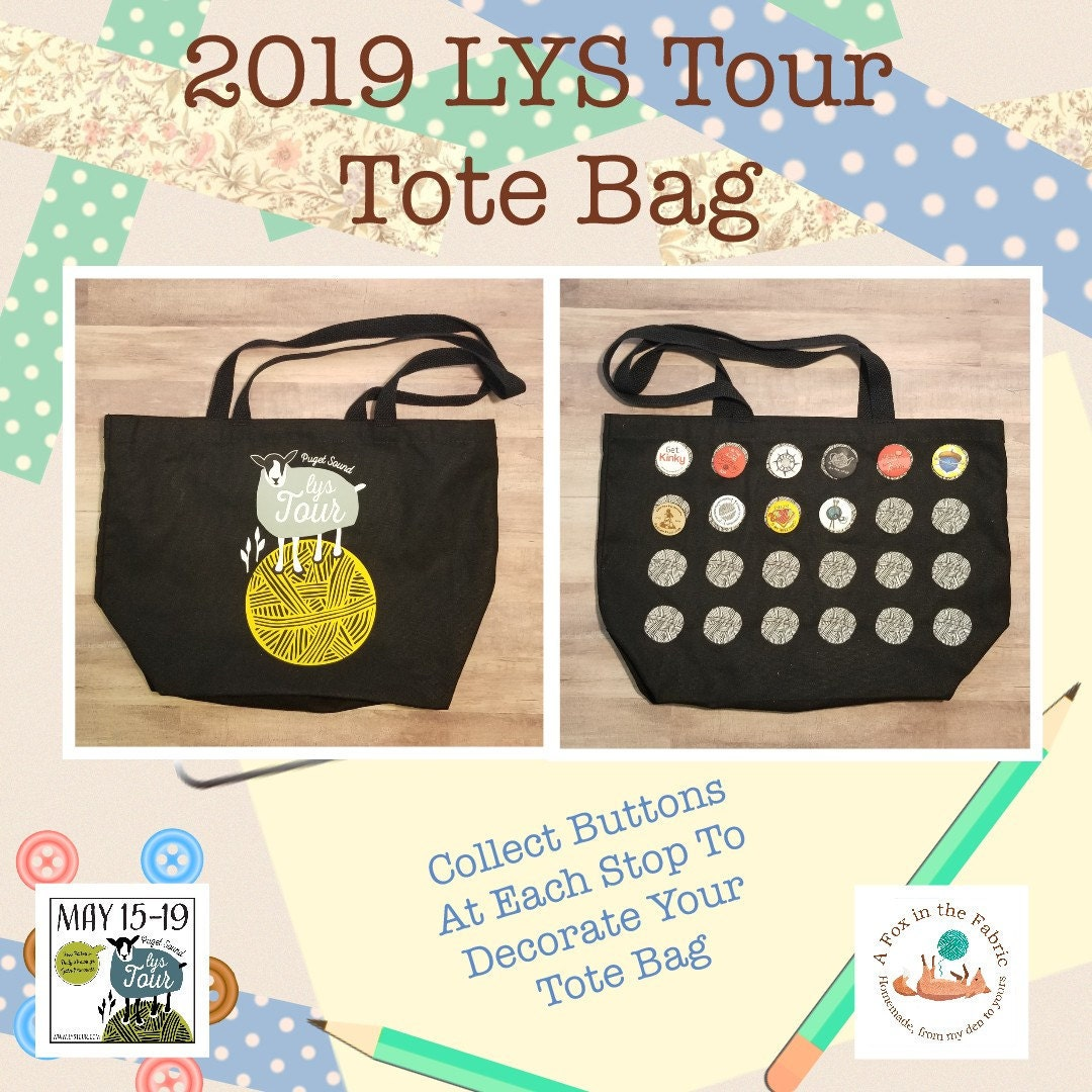 Puget Sound LYS Tour 2019 Tote Bag and Buttons