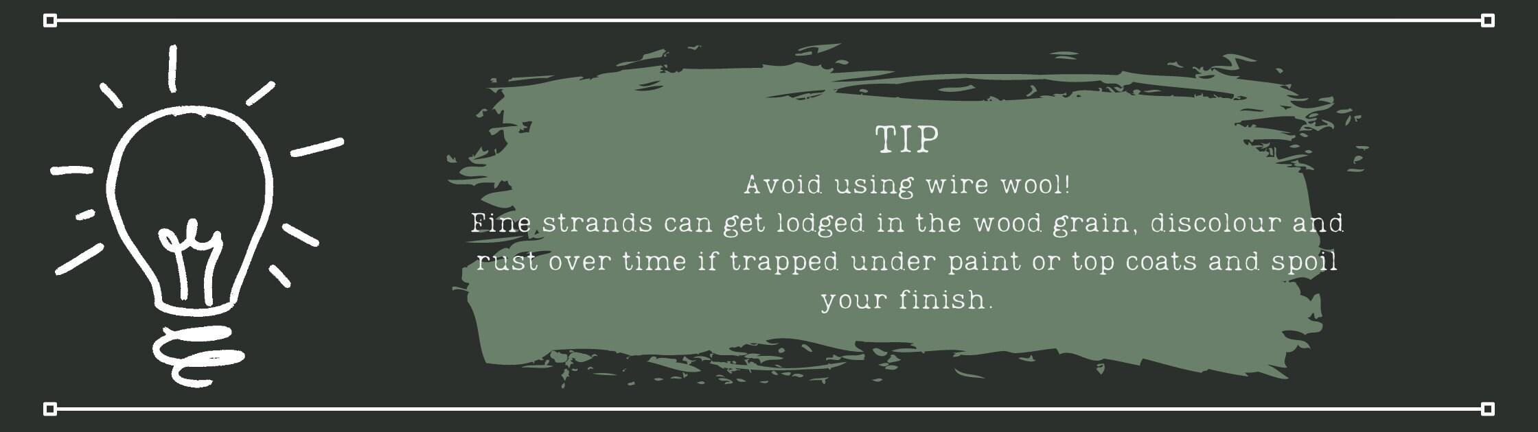Avoid using wire wool