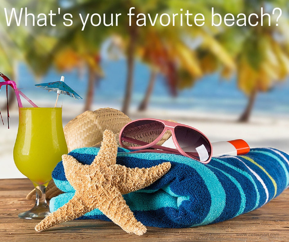 Whats your favorite beach?