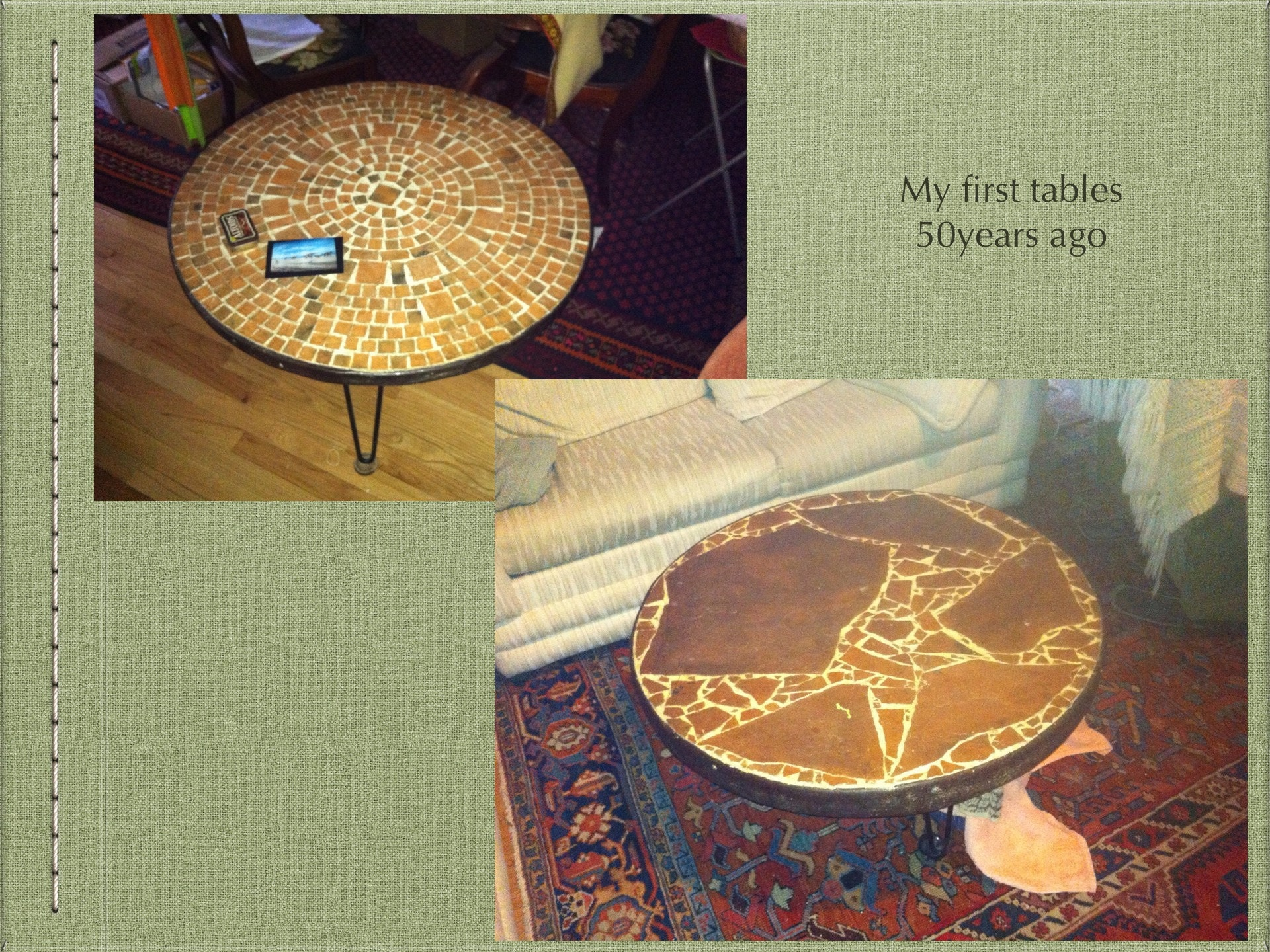 Tables I made while a student at the University of Colorado in the 60s.  We still use them in our Boulder home