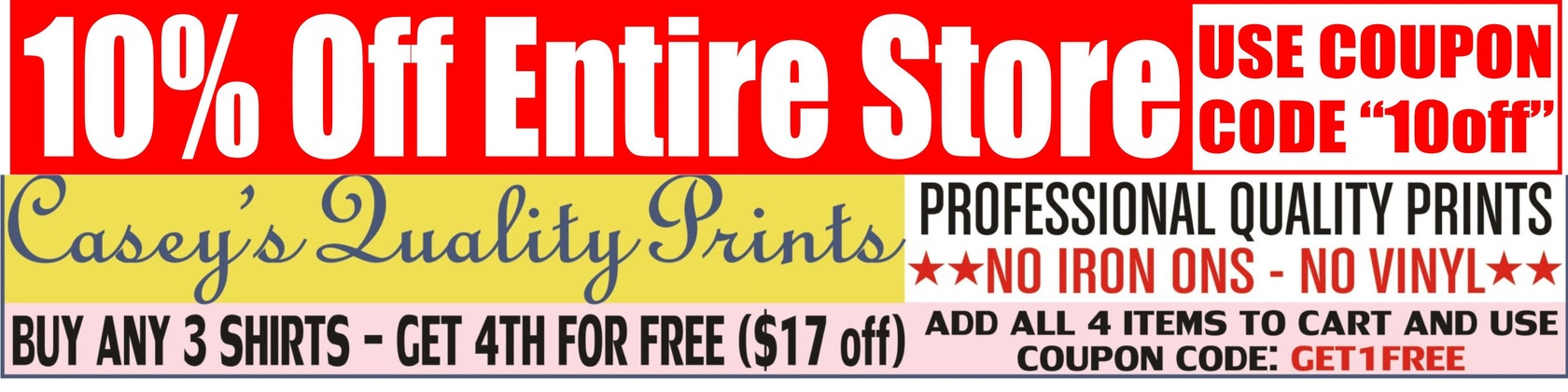 10% off coupon code located in our main von CaseysQualityPrints