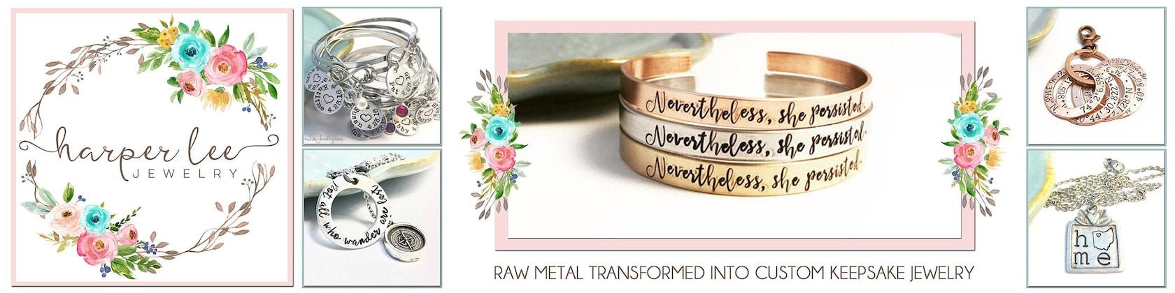 4f749c7b3 HarperLeeJewelry. Raw Metal Transformed into Custom Keepsake Jewelry!