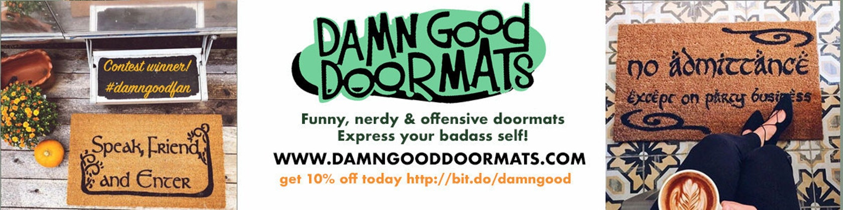 251503504 Every home needs a doormat make yours Damn by DamnGoodDoormats