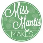 MissMantisMakes