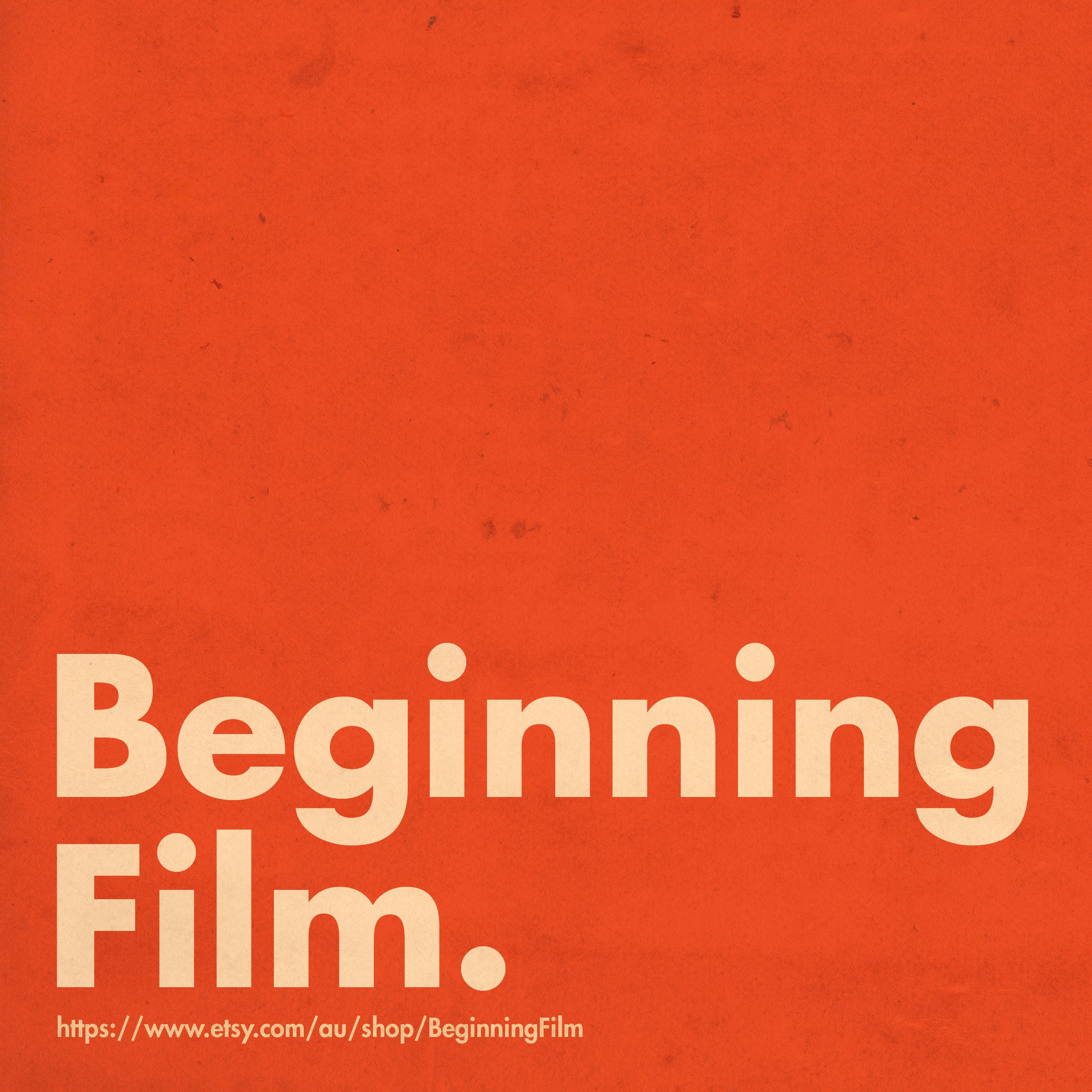 We have relocated to WWW.BEGINNINGFILM.SHOP by BeginningFilm