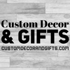 CustomDecorAndGifts